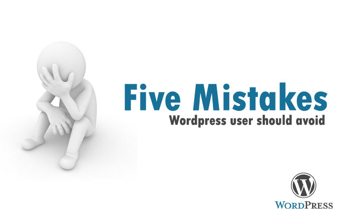 Five Mistakes WordPress